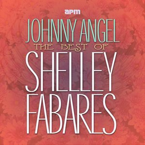Immagine per 'Johnny Angel - The Best of Shelley Fabares'