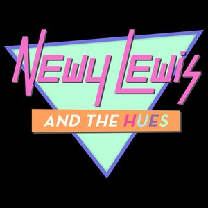 Image for 'Newy Lewis and the Hues: Greatest Hits'