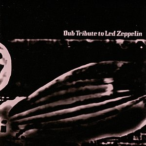 Image for 'Dub Tribute to Led Zeppelin'