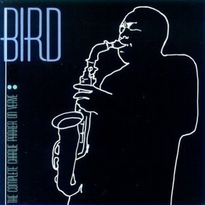 Image for 'Bird: The Complete Charlie Parker On Verve'