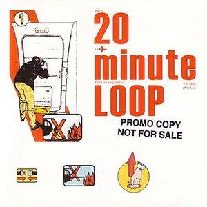 Image for '20 Minute Loop'