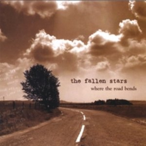 Image for 'The Fallen Stars - Where The Road Bends'