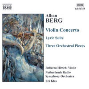 Image for 'BERG, A.: Violin Concerto / 3 Pieces from the Lyric Suite / 3 Orchestral Pieces'