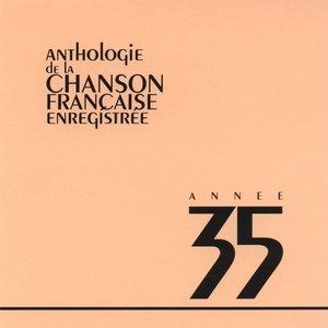 Image for 'Anthologie de la chanson francaise 1935'