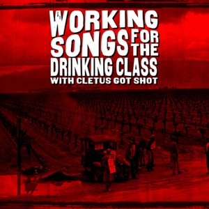 Image pour 'Working Songs for the Drinking Class'