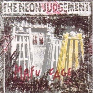Image for 'The Neon Judgement - Mafu Cage'