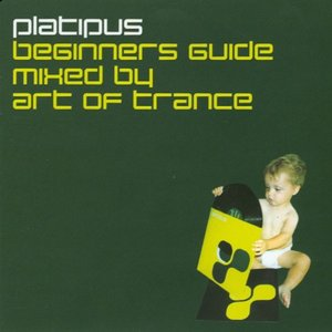 Image for 'Platipus Beginner's Guide Mixed by Art of Trance'