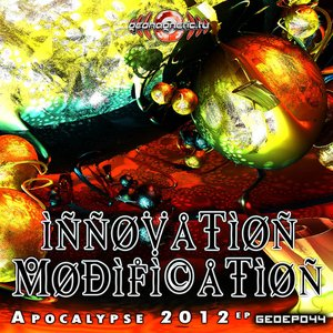 Image for 'Innovation Modification - Apocalypse 2012 EP'
