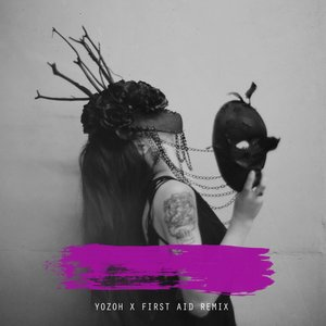 Image for 'Yozoh x First Aid Remixes'