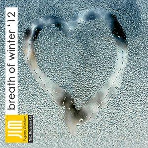 Image for 'Breath Of Winter 2012 [www.DjJIM.RU]'