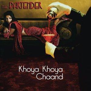 Image for 'Khoya Khoya Chand - The Bartender Mix'