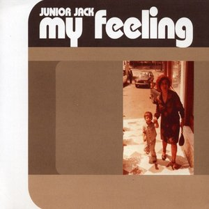 Image for 'My Feeling (Original Kick 'N' Deep Mix)'