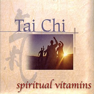 Image for 'Spiritual Vitamins 7 Tai Chi'