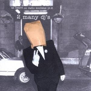 Imagem de 'As Heard On Radio Soulwax Pt.2'