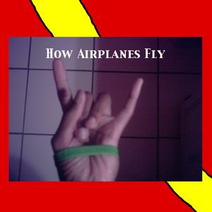 Image for 'How Airplanes Fly'