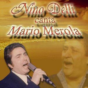 Image for 'Nino Delli canta Mario Merola'