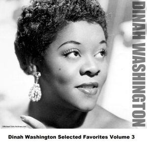 Image for 'Dinah Washington Selected Favorites, Vol. 3'