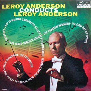 Image for 'Leroy Anderson Conducts Leroy Anderson'