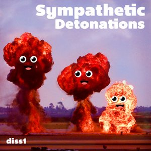 Image for 'Sympathetic Detonations'