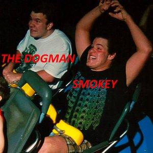 Image for 'Smokey and the Dogman'