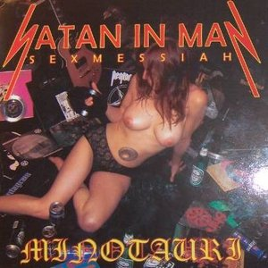 Image for 'Satan In Man / Sex Messiah'