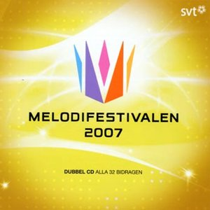 Image for 'Melodifestivalen 2007'