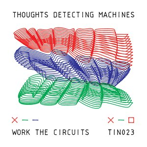 Image for 'Work The Circuits'