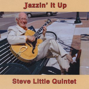 Image for 'Jazzin' it Up With The Steve Little Quintet'