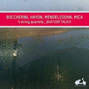 Imagem de 'Boccherini, Haydn, Mendelssohn, Mica: 4 String Quartets'