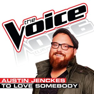 Immagine per 'To Love Somebody (The Voice Performance) - Single'