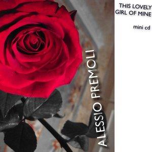 Image for 'This Lovely Girl of Mine (mini cd)'