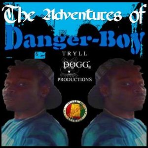 Image for 'The Adventures of Danger Boy'