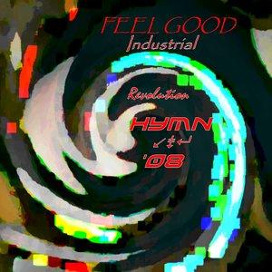 Immagine per 'Feelgood Industrial Revolution HYMN 08'