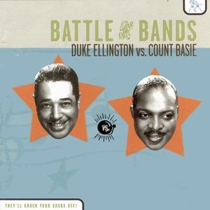 Image for 'Battle of the Bands: Duke Ellington vs. Count Basie'