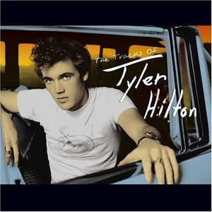 Image for 'The Tracks of Tyler Hilton'