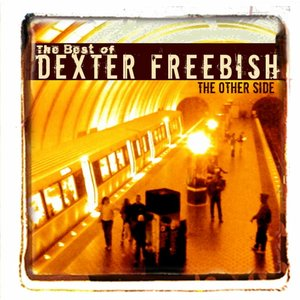 Image for 'The Other Side: The Best of Dexter Freebish'