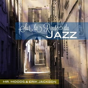 Image for 'Mr. Moods and Erik Jackson'