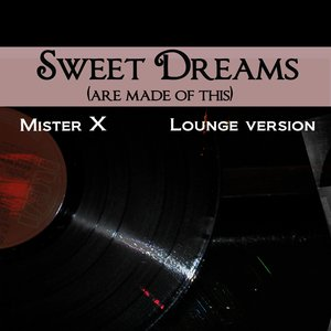 Image for 'Sweet Dreams (Are Made of This) (Lounge Version)'