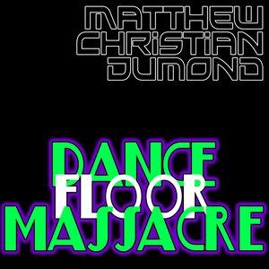 Image for 'Dance Floor Massacre'