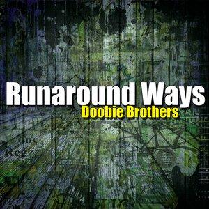 Image for 'Runaround Ways'