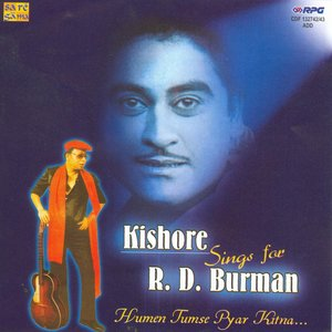 Image for 'Kishore Sings For R. D. Burman'