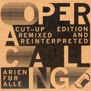 Bild für 'Opera_calling Cut-Up Edition'