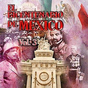 Image for 'El Bicentenario de Mexico, Vol. 3'
