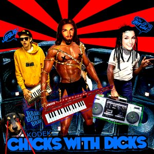 Image for 'CHICKS WITH DICKS'