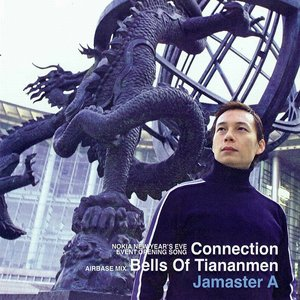 Imagen de 'Connection / Bells of Tiananmen - Airbase Mix'