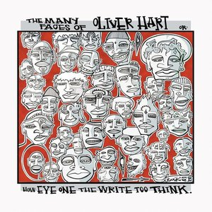 Image for 'The Many Faces of Oliver Hart (or How Eye One the Write too Think)'