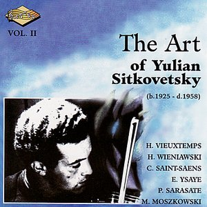Imagem de 'SITKOVETSKY, Yulian: Art of Yulian Sitkovetsky (The), Vol. 2'
