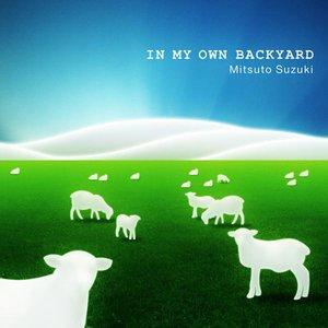 Bild für 'In My Own Backyard'