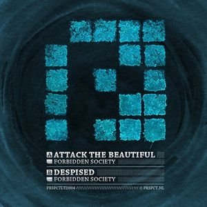 Image for 'Attack The Beautiful / Despised'