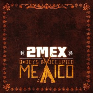 Image pour 'B-Boys In Occupied Mexico'